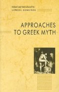 Approaches to Greek Myth 0 9780801838644 0801838649
