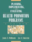 Planning, Implementing, and Evaluating Health Promotion Programs 3rd edition 9780205319152 0205319157