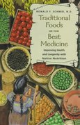 Traditional Foods Are Your Best Medicine 3rd edition 9780892817351 0892817356