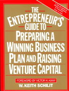 The Entrepreneur's Guide To Preparing A Winning Business Plan and Raising Venture Capital 1st Edition 9780132823029 0132823020