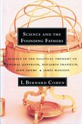 Science and the Founding Fathers 1st Edition 9780393315103 039331510X