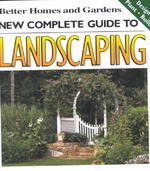 New Complete Guide to Landscaping 2nd edition 9780696208508 0696208504