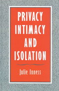 Privacy, Intimacy, and Isolation 0 9780195071481 0195071484