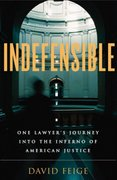 Indefensible 1st Edition 9780316156233 031615623X