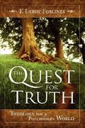 The Quest for Truth 0 9780892659623 0892659629