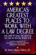 America's Greatest Places to Work with a Law Degree 0 9780159001806 0159001803