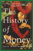 The History of Money 1st Edition 9780609801727 0609801724
