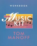 The Music Kit: Workbook and Rhythm Reader and Scorebook 3rd edition 9780393963250 039396325X