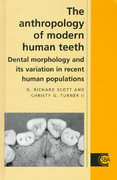 The Anthropology of Modern Human Teeth 0 9780521455084 0521455081