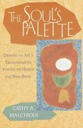 The Soul's Palette 1st Edition 9781570628153 1570628157