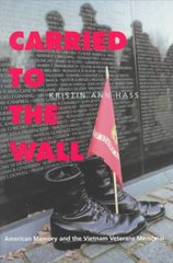 Carried to the Wall 1st Edition 9780520213173 0520213173