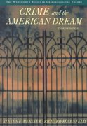 Crime and the American Dream 3rd edition 9780534562779 0534562779