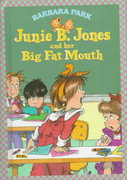 Junie B. Jones #3: Junie B. Jones and Her Big Fat Mouth 0 9780679944072 0679944079