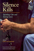 Silence Kills 1st edition 9780870745188 0870745182
