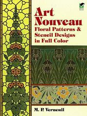 Art Nouveau Floral Patterns and Stencil Designs in Full Color 0 9780486401263 048640126X