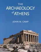 The Archaeology of Athens 1st Edition 9780300101515 0300101511