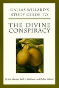 Dallas Willard's Study Guide to the Divine Conspiracy 0 9780060641009 0060641002