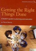 Getting the Right Things Done 1st Edition 9780976315261 0976315262