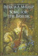 Song for the Basilisk 0 9780441004478 0441004474