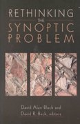Rethinking the Synoptic Problem 1st Edition 9781441206428 1441206426