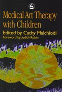 Medical Art Therapy with Children 1st edition 9781853026775 1853026778