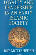 Loyalty and Leadership in An Early Islamic Society 2nd edition 9781860641817 1860641814