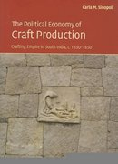 The Political Economy of Craft Production 0 9780521826136 0521826136