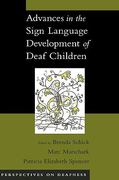 Advances in the Sign Language Development of Deaf Children 1st edition 9780195180947 0195180941