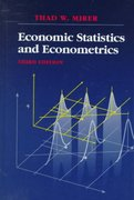 Economic Statistics and Econometrics 3rd Edition 9780023818318 002381831X