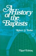 A History of the Baptists 3rd edition 9780817000745 0817000747