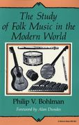 The Study of Folk Music in the Modern World 0 9780253204646 025320464X