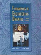 Engineering Drawing and Design Fundamentals Course 4th edition 9780028018003 0028018001