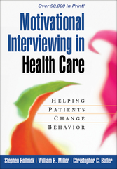 Motivational Interviewing in Health Care 1st Edition 9781593856120 1593856121