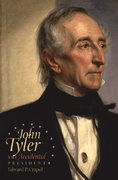 John Tyler, the Accidental President 0 9780807830413 0807830410