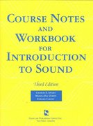 Course Notes and Workshop for Introduction to Sound 3rd Edition 9781565939806 1565939808
