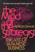 The Mind Of The Strategist: The Art of Japanese Business 1st edition 9780070479043 0070479046