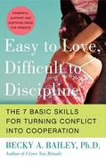 Easy to Love, Difficult to Discipline 0 9780060007751 0060007753