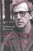 The Reluctant Film Art of Woody Allen 0 9780813190419 081319041X