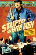 Stupid White Men 1st Edition 9780060987268 006098726X