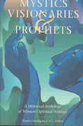 Mystics, Visionaries, and Prophets 1st Edition 9780800634209 0800634209