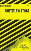 CliffsNotes On Aristotle's Ethics 1st Edition 9780822008897 0822008890