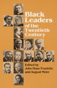 Black Leaders of the Twentieth Century 0 9780252008702 0252008707