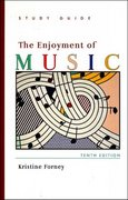 Study Guide for: The Enjoyment of Music 1st edition 9780393928914 0393928918