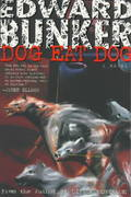 Dog Eat Dog 1st edition 9780312168186 0312168187
