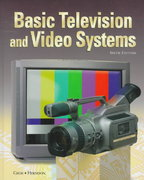 Basic Television and Video Systems 6th edition 9780028004372 002800437X