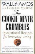 The Cookie Never Crumbles 1st edition 9780312280321 0312280327