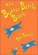 The Butter Battle Book 1st Edition 9780394965802 0394965809