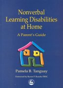 Nonverbal Learning Disabilities at Home 0 9781853029400 1853029408