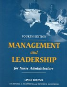 Management and Leadership for Nurse Administrators 4th edition 9780763734862 0763734861