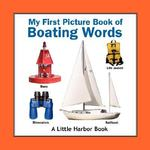 My First Picture Book of Boating Words 0 9780980151206 0980151201